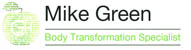 Mike Green - Body Transformation Specialist